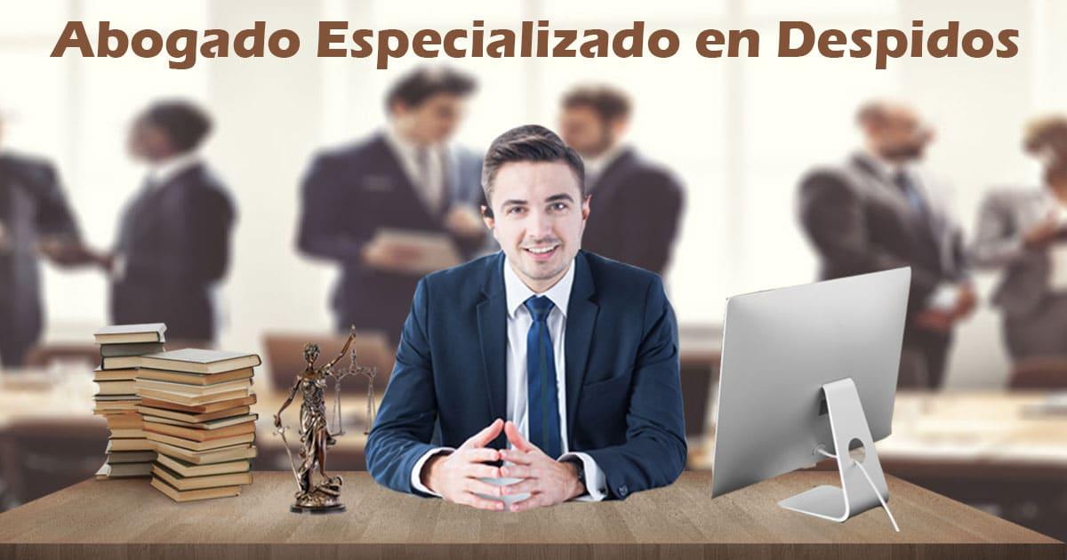 Abogado Especializado en Despidos